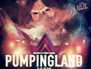 Pumpingland djs w twoim klubie